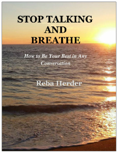 Front cover of Reba Herder's book, Stop Talking and Breathe