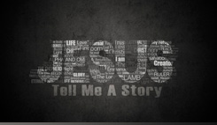 Watch sermons from our series Jesus, Tell Me a Story
