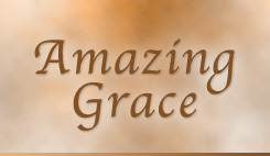 Watch sermons from our series Amazing Grace