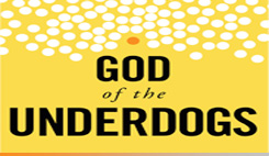 Watch sermons from our series God of the Underdogs