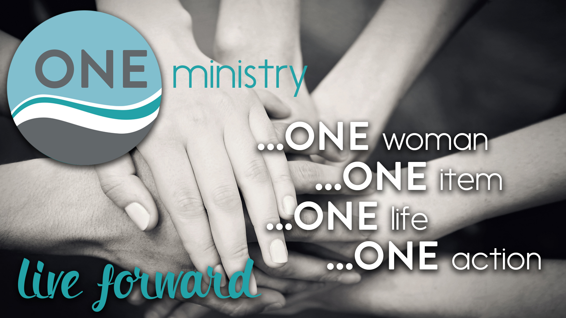One Ministry, one woman, one item, one life, one action