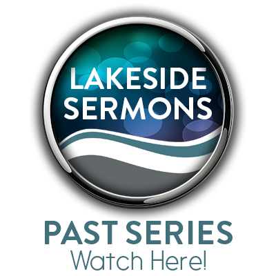 Lakeside Sermons Past Series